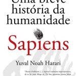 As 15 Melhores Críticas De Homo Sapiens Breve História Da Humanidade Com Comparação Em – 2021